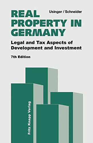 Real Property in Germany: Legal and Tax Aspects of Development and Investment