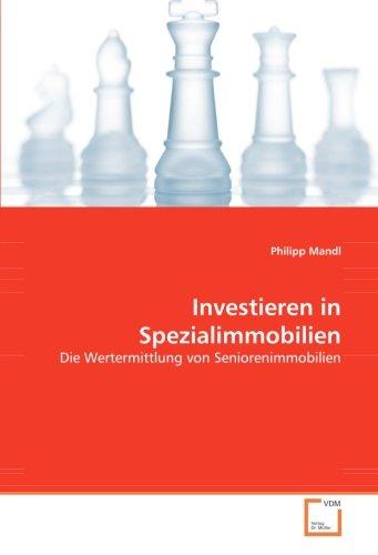Investieren in Spezialimmobilien: Die Wertermittlung von Seniorenimmobilien