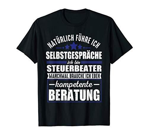Lustiger Spruch Steuerberater T-Shirt Kompetente Beratung